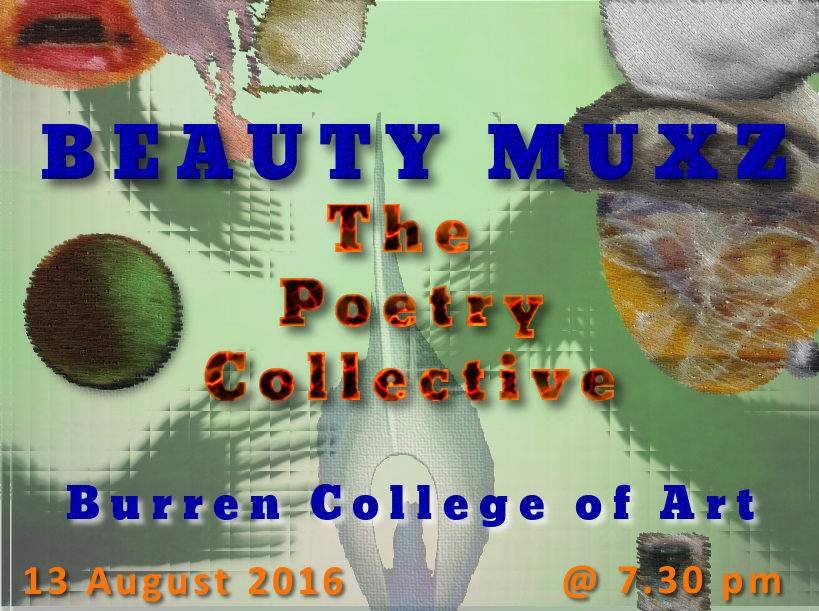 Beauty MUXZ at Burren College of Art